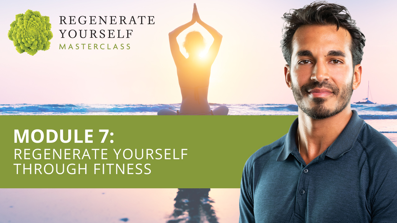 : Regenerate Yourself Through Fitness