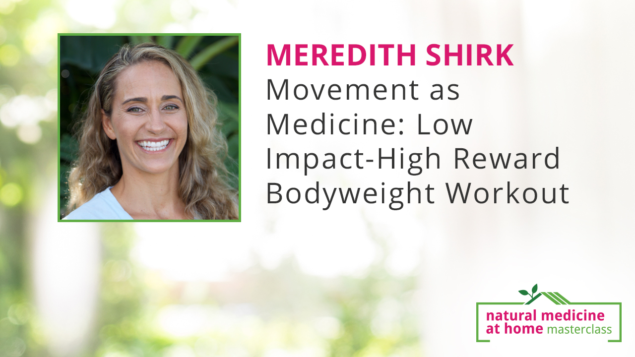 Movement as Medicine: Low Impact-High Reward Bodyweight Workout