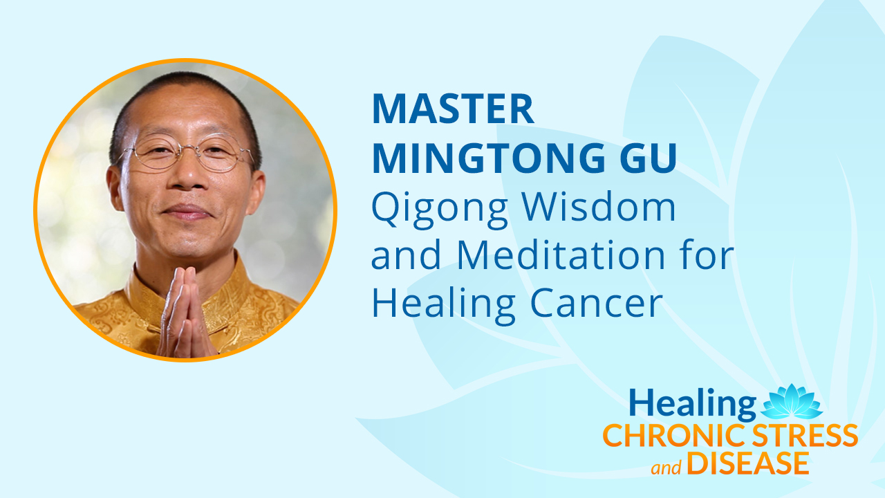 Qigong Wisdom and Meditation for Healing Cancer