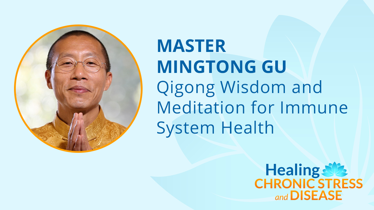 Qigong Wisdom and Meditation for Immune System Health