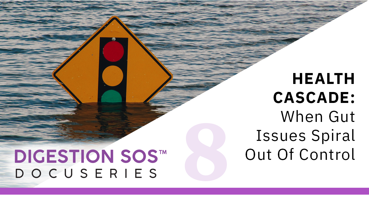 Episode 8: Health Cascade: When Gut Issues Spiral out of Control