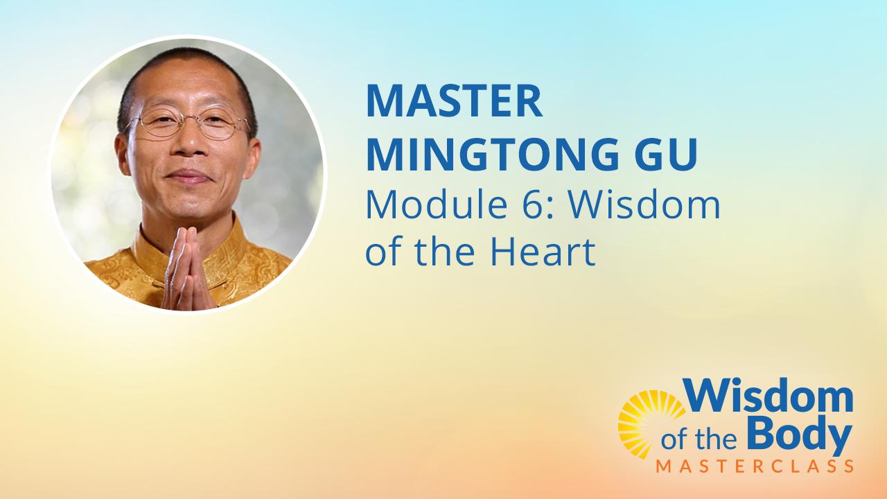 Module 6: Wisdom of the Heart