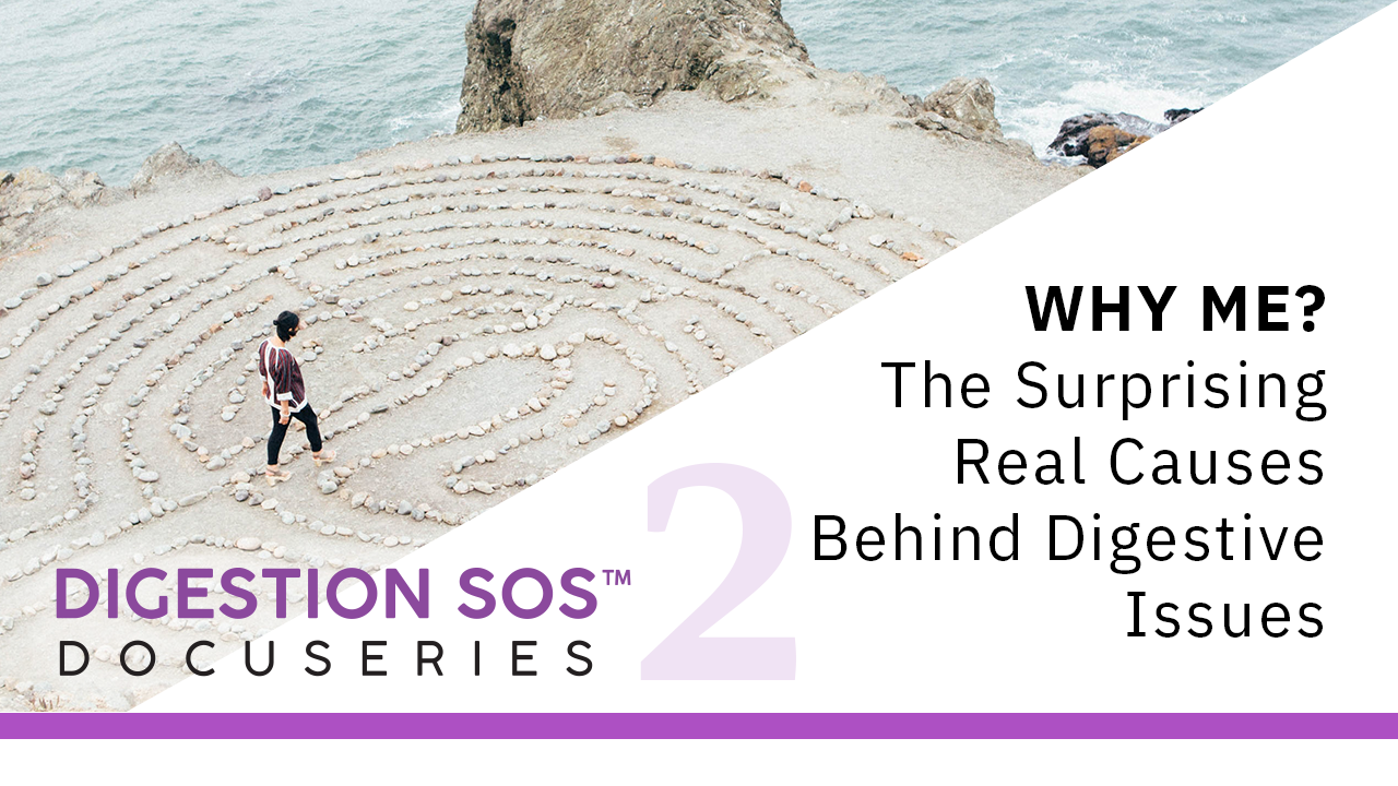Episode 2: Why Me? The Surprising Real Causes behind Digestive Issues
