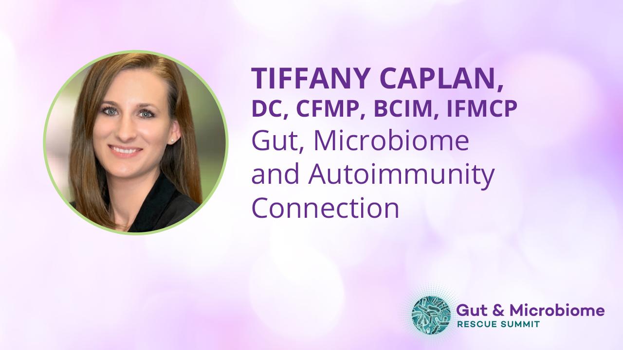 Tiffany Caplan, DC, CFMP, BCIM, IFMCP