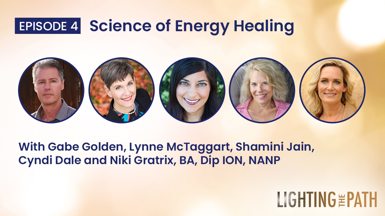 Episode 4: Science of Energy Healing