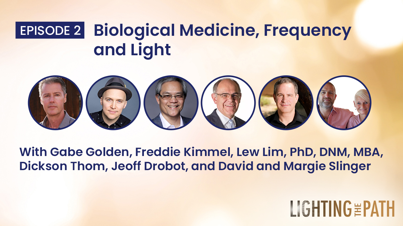 Episode 2: Biological Medicine, Frequency and Light