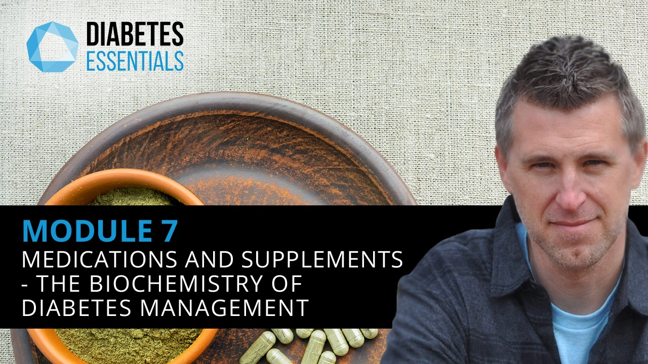 : Medications And Supplements - The Biochemistry Of Diabetes Management