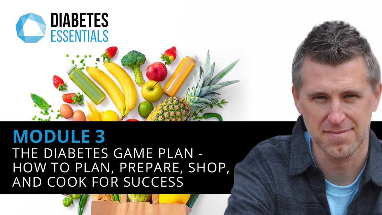 : The Diabetes Game Plan - How To Plan, Prepare, Shop, And Cook For Success