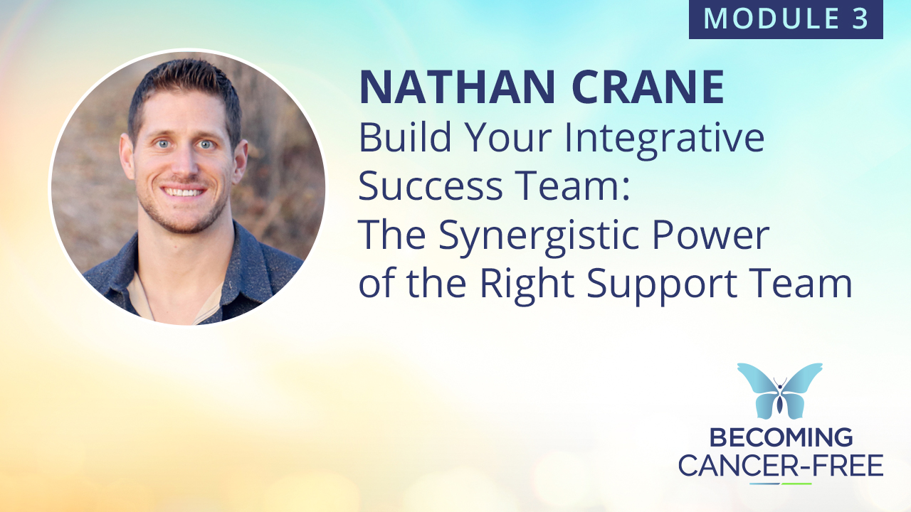 Build Your Integrative Success Team: The Synergistic Power of the Right Support Team