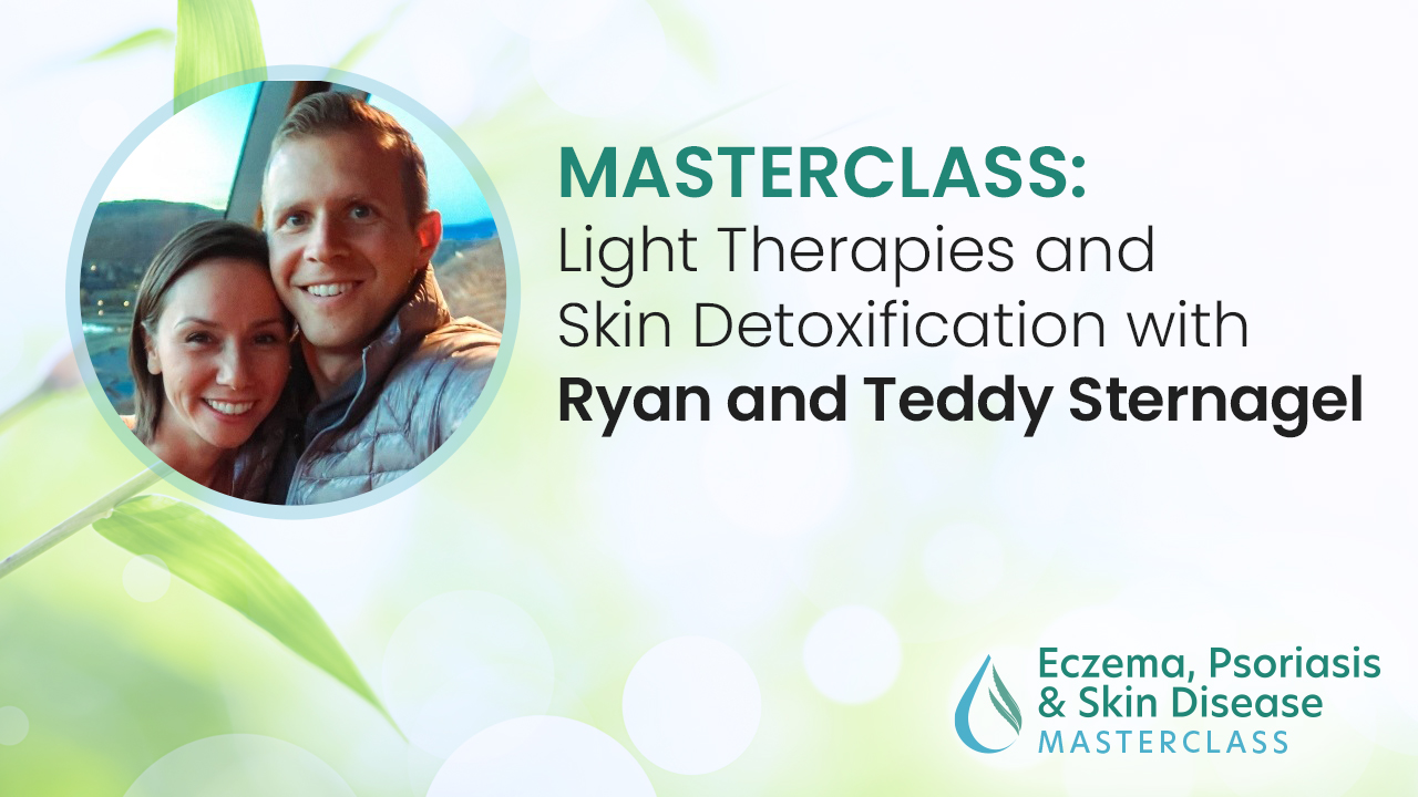 Light Therapies and Skin Detoxification with Ryan and Teddy Sternagel