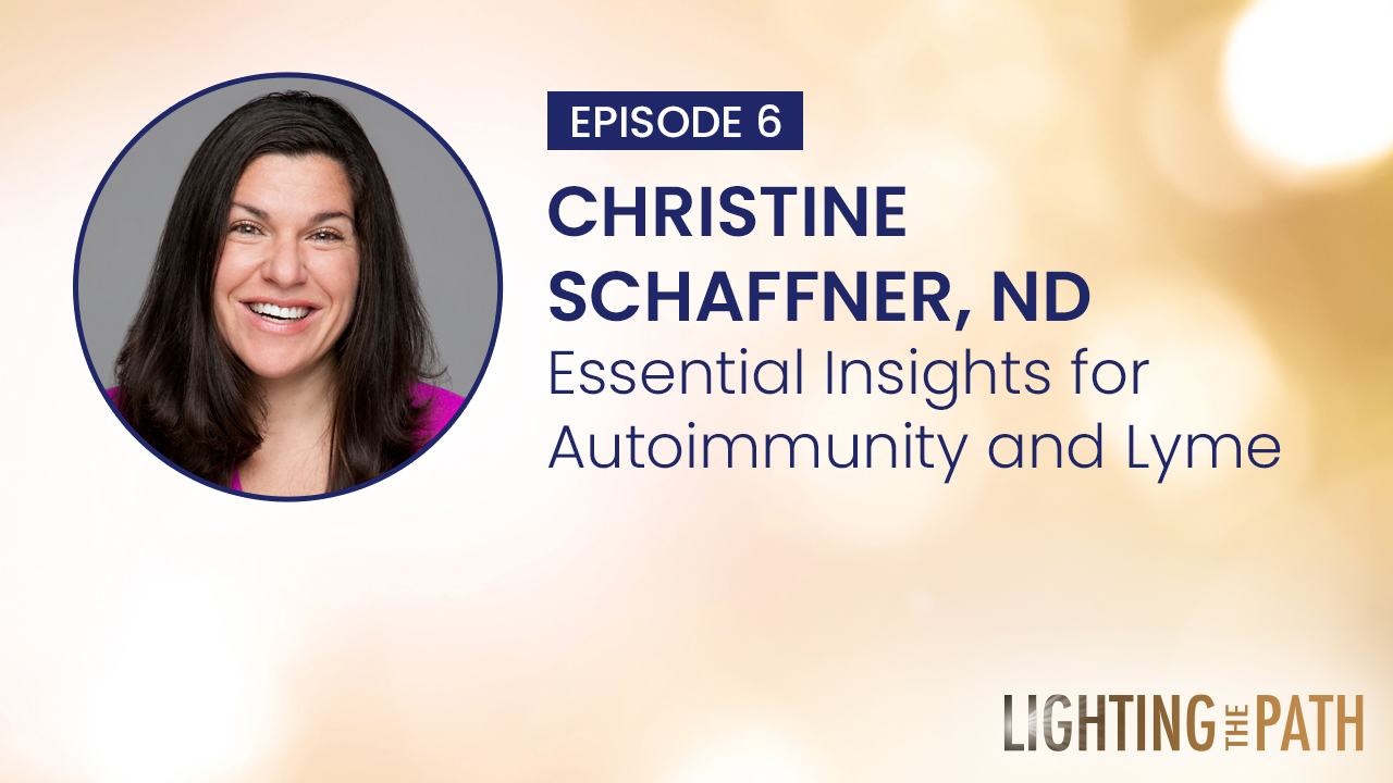 Episode 6: Essential Insights for Autoimmunity and Lyme