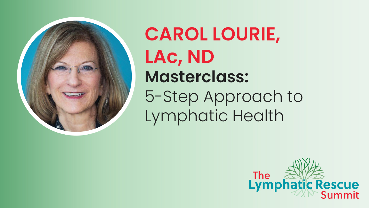 Masterclass: 5-Step Approach to Lymphatic Health