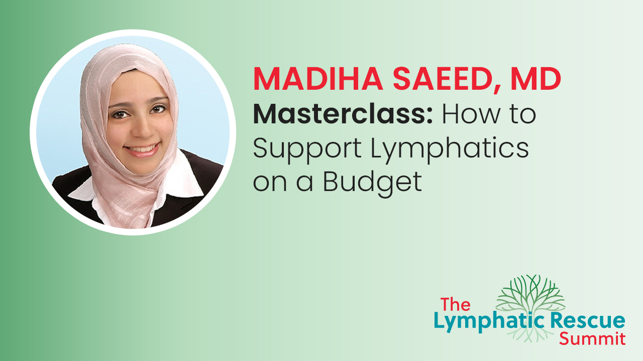 Masterclass: How to Support Lymphatics on a Budget