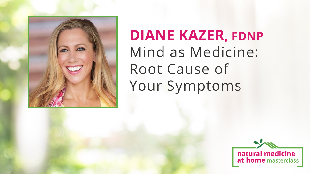 Mind as Medicine: Root Cause of Your Symptoms