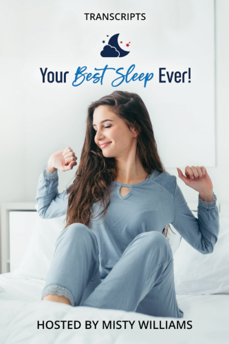The Your Best Sleep Ever Summit Interview Transcripts eBook