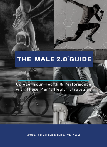 The MALE 2.0 GUIDE: A Men's Health Guide to Achieve Superhuman Energy eGuide