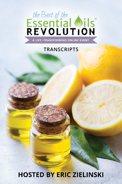 The Essential Oils Revolution® Interview Transcripts eBook (PDF)