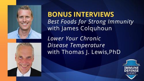 2 BONUS INTERVIEWS from The Immune Defense Summit