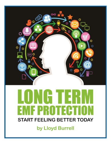 Long Term EMF Protection: Start Feeling Better Today eBook