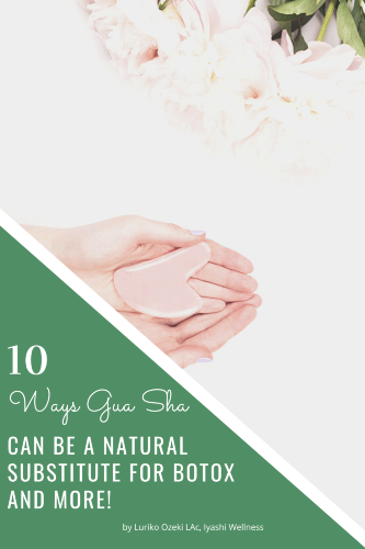 10 Ways Gua Sha Can Be a Natural Substitute