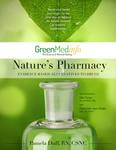 Nature's Pharmacy Evidence-Based Alternatives to Drugs eBook by Pamela Duff, RN, CSNC