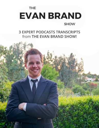 3 Interview Transcripts from The Evan Brand Show