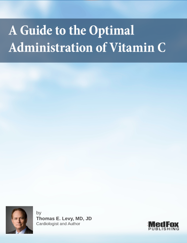 Guide to the Proper Administration of Vitamin C